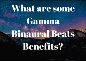Gamma Binaural Beats Benefits