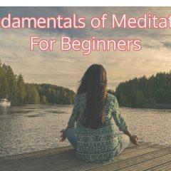 Fundamentals of Meditation For Beginners