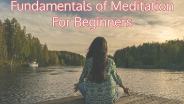 Fundamentals of Meditation For Beginners