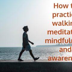 walking meditation mindfulness