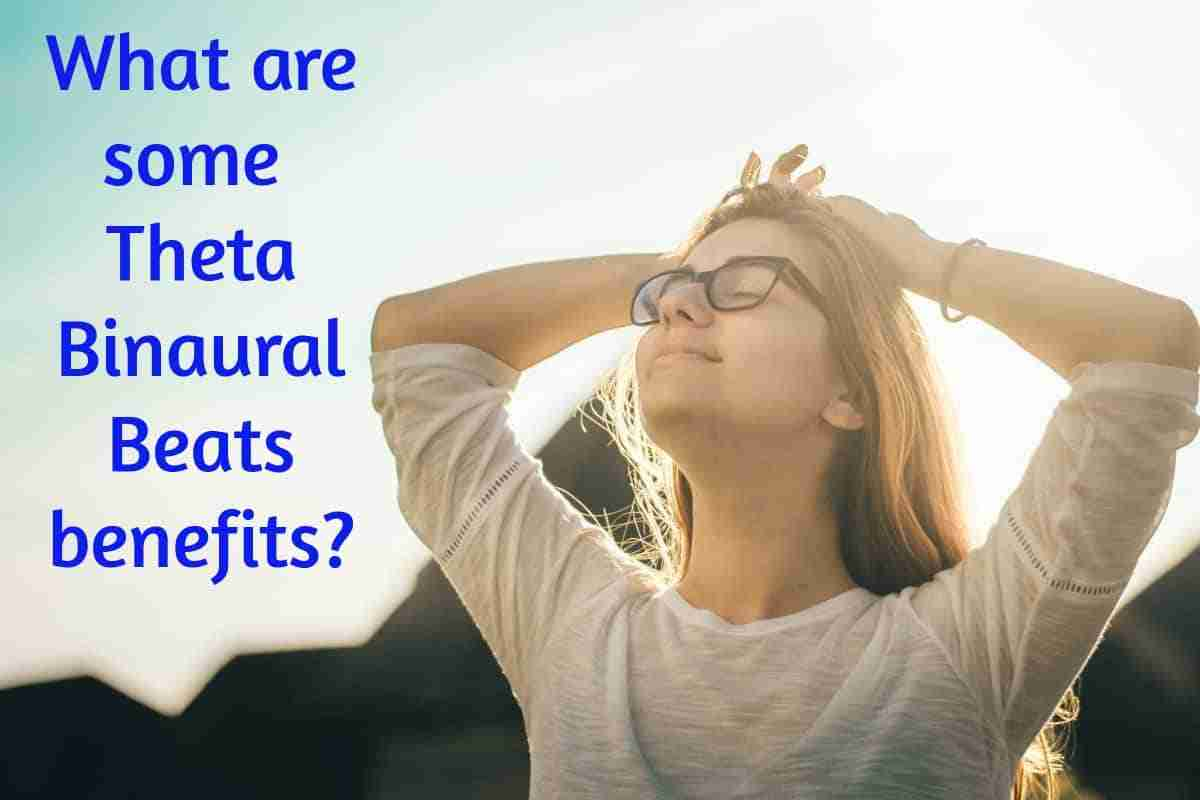 theta binaural beats benefits