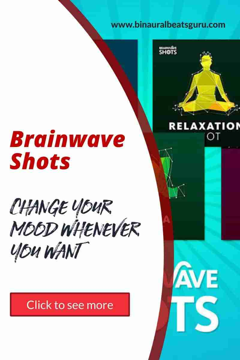 Brainwave shots work